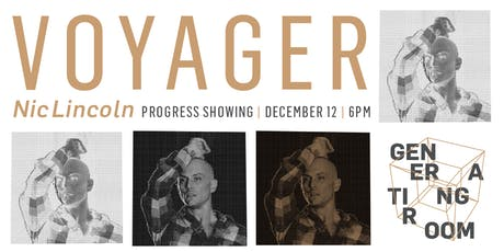 Generating Room: Voyager Showing with Nic Lincoln tickets