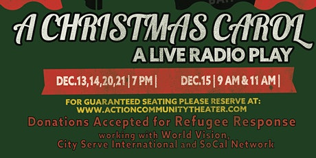 An Action Theater Production: A Christmas Carol: A Live Radio Play tickets