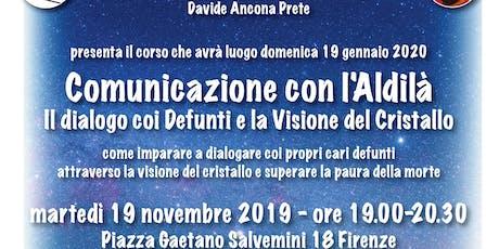 Presentazione del corso Comunicazione con l'Aldilà a cura di Davide Ancona biglietti