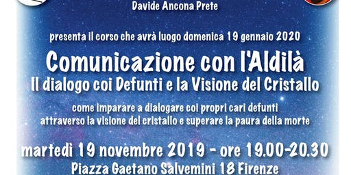 Presentazione del corso Comunicazione con l'Aldilà a cura di Davide Ancona