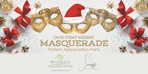 Our Very Merry Masquerade   WWC Patient Appreciation Party