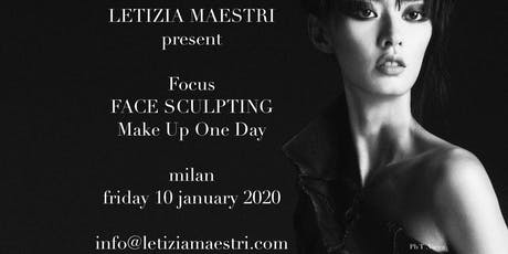 FOCUS FACE SCULPTING ONE DAY by LETIZIA MAESTRI 10 JANUARY 2020 biglietti