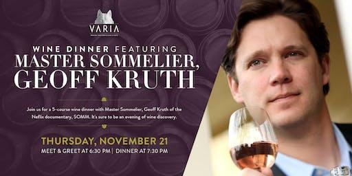 Wine Dinner with Master Sommelier, Geoff Kruth