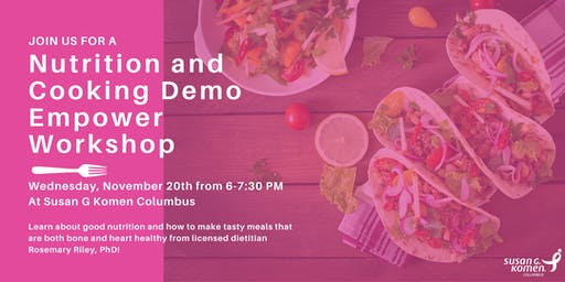 Nutrition and Cooking Demonstration Empower Workshop