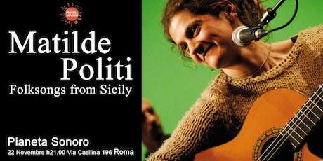 Folksongs from Sicily - Matilde Politi in concerto a Roma biglietti