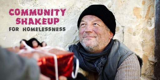 Community Shakeup for Homelessness
