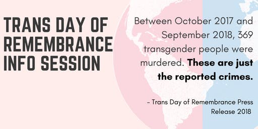 Trans Day of Remembrance Info Session