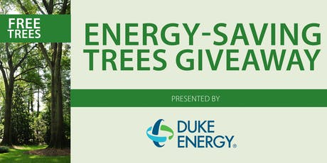 Energy  Saving Tree Giveaway (Clemson and Spartanburg) tickets
