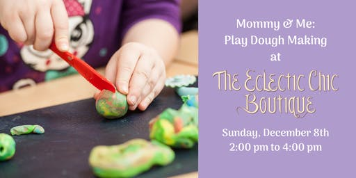Mommy & Me: Play Dough Making Workshop