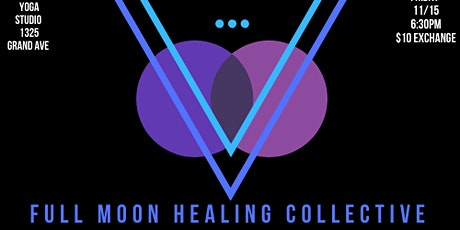 Final Full Moon Healing Collective of 2019 - Full Moon in Gemini tickets