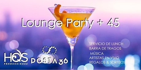 Fiesta Lounge Party + 45 entradas