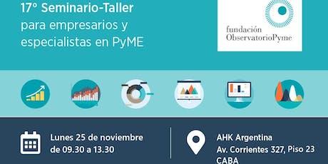 Seminario-Taller PyME: Coyuntura, Mercado de Trabajo y Cadenas de Valor. entradas