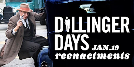 Dillinger Days Reenactments tickets