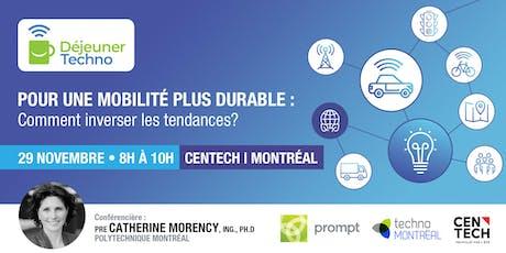 Déjeuner techno: Mobilité durable avec Pre Catherine Morency tickets