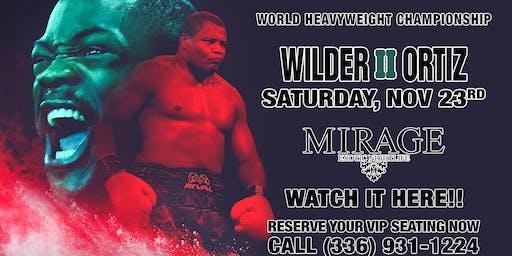 Heavyweight Boxing Wilder vs Ortiz 2 - Mirage Exotic Nightlife