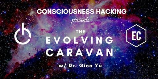 Consciousness Hacking Presents: The Evolving Caravan