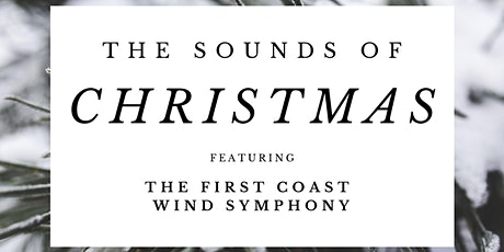 The Sounds of Christmas feat. the First Coast Wind Symphony tickets