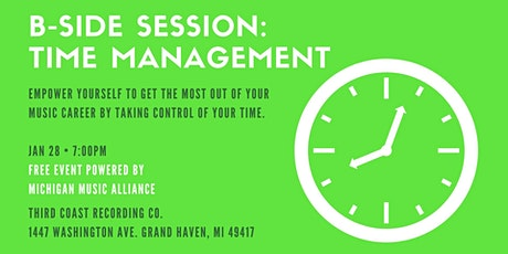 B-Side Session: Time Management (Grand Haven) tickets