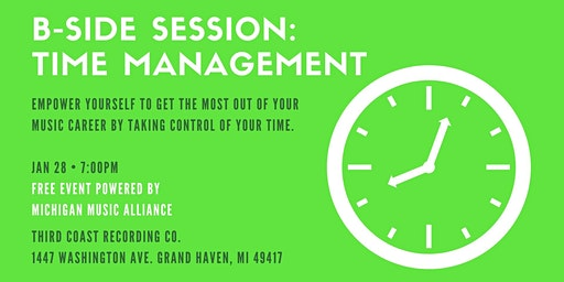 B-Side Session: Time Management (Grand Haven)