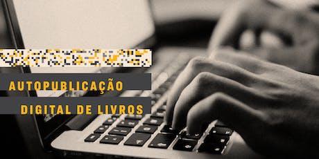 CURSO | Autopublicação digital de livros ingressos