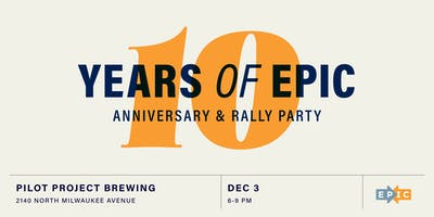 EPIC 10 Year Anniversary & Rally Party
