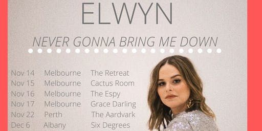 Six Degrees Albany Presents ELWYN