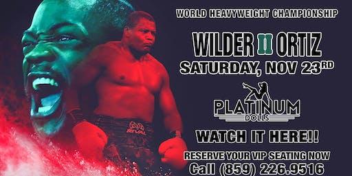 Heavyweight Boxing Wilder vs Ortiz 2 - Platinum Dolls