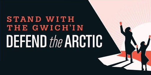 Stand with the Gwich'in – Defend the Arctic