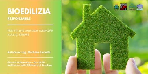 Bioedilizia Responsabile - Vivere in una casa sana, sostenibile e sicura...sempre