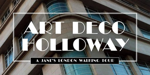 Art Deco Holloway – architectural delights of the 1930s