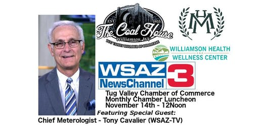 Tug Valley Chamber of Commerce - Monthly Luncheon Feat. Tony Cavalier