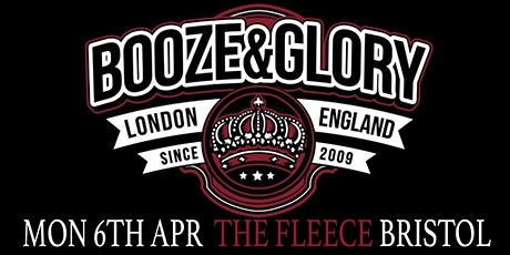 Booze & Glory tickets
