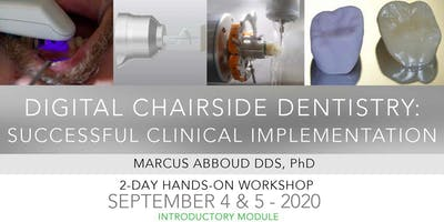 Digital Chairside Dentistry: Successful Clinical Implementation