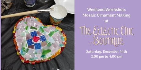 Weekend Workshops: Make a Mosaic Ornament tickets