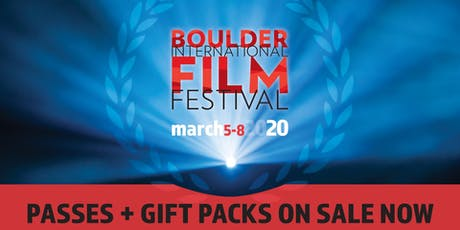 BOULDER INTERNATIONAL FILM FESTIVAL tickets
