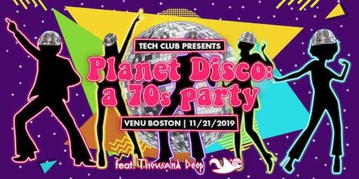 Planet Disco: a 70s Party (ft. Thousand Deep)