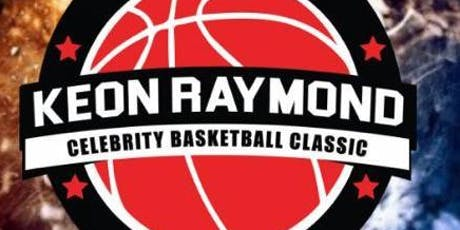 Keon Raymond  Celebrity Basketball Classic tickets