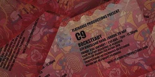 C9 @ ROCKSTEADY