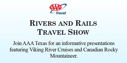 AAA Travel Presents Rivers and Rails Travel Show