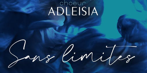 Choeur Adleisia: Sans limites Album Launch Party