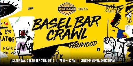 3rd Annual Basel Bar Crawl Wynwood tickets