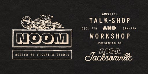 Amplify: Talk-Shop & Workshop with Joshua Noom