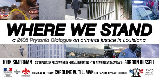 Where We Stand - A 2406 Dialogue on Criminal Justice in Louisiana