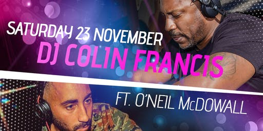 DJ Colin Francis ft O'Neil McDowall