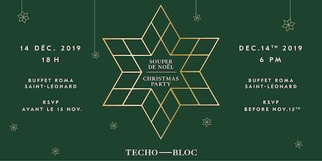 Souper de Noël Techo-Bloc 2019 Techo-Bloc Christmas Dinner tickets