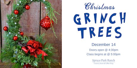Christmas Grinch Trees Class tickets