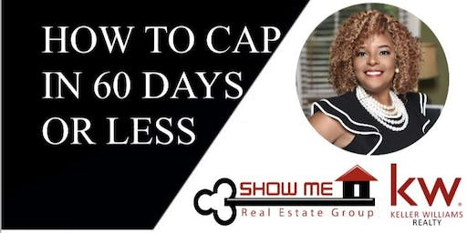Copy of How to Cap in 60 days or Less while Generating $2,000,000 in Sales Volume!