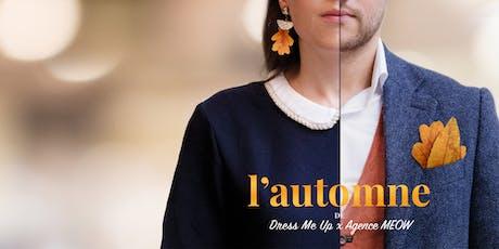 L'Automne de Dress Me Up et Agence MEOW billets
