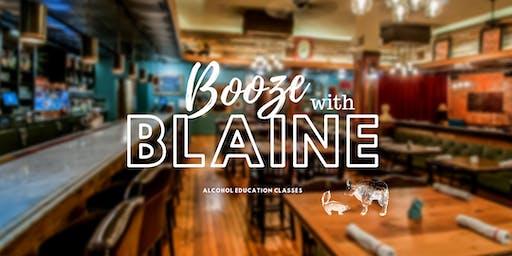 Booze with Blaine