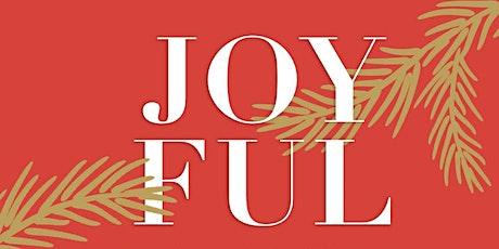 Joyful: A Neighborhood Christmas Dinner tickets